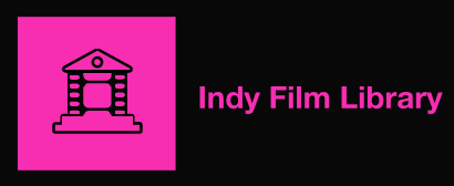 Indy Film Library